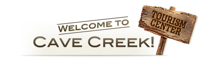 Welcome to Cave Creek - Tourism Center